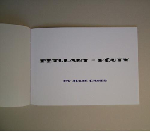 Petulant = Pouty